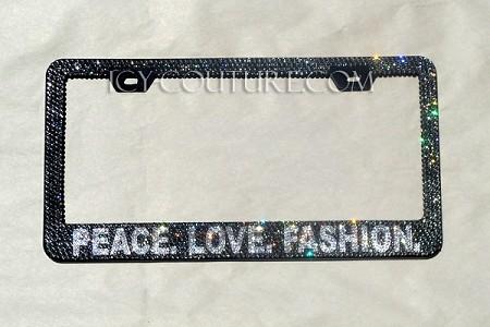 PEACE. LOVE. FASHION Custom Swarovski Crystal License Plate Frame