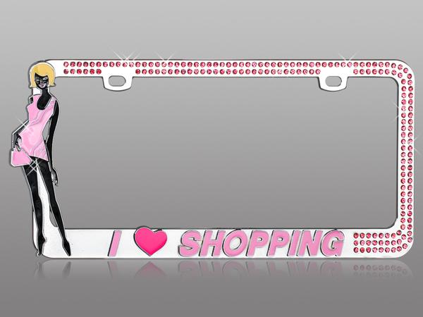 I Love Shopping Girlie Rhinestone License Plate Frame