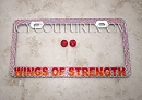 WINGS OF STRENGTH Crystal License Plate Frame. Whats Your Colors?