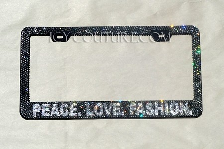 PEACE. LOVE. FASHION Custom Swarovski Crystal License Plate Frame